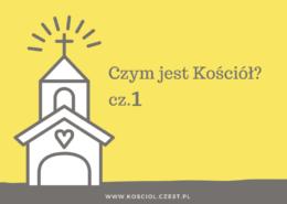 Czym jest Kościół cz.1