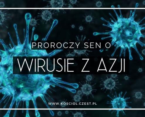 Wirus z Azji - proroczy sen